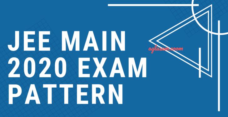 JEE 2020 Syllabus and Exam Pattern