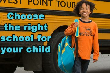Choosing the Right School for Your Child
